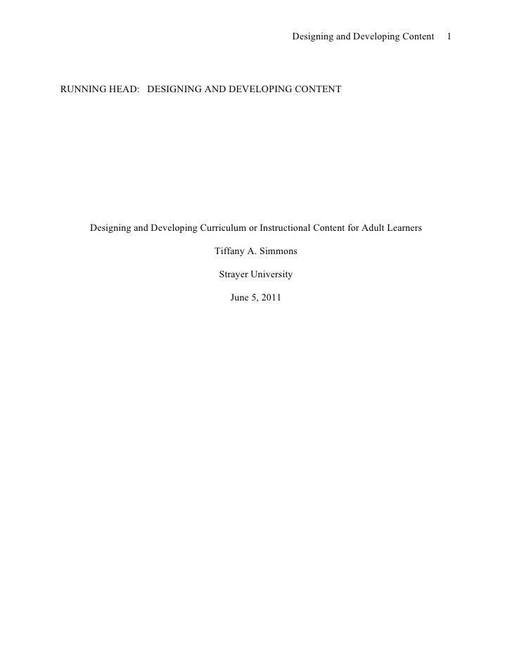 Designing and Developing Content   1RUNNING HEAD: DESIGNING AND DEVELOPING CONTENT    Designing and Developing Curriculum ...