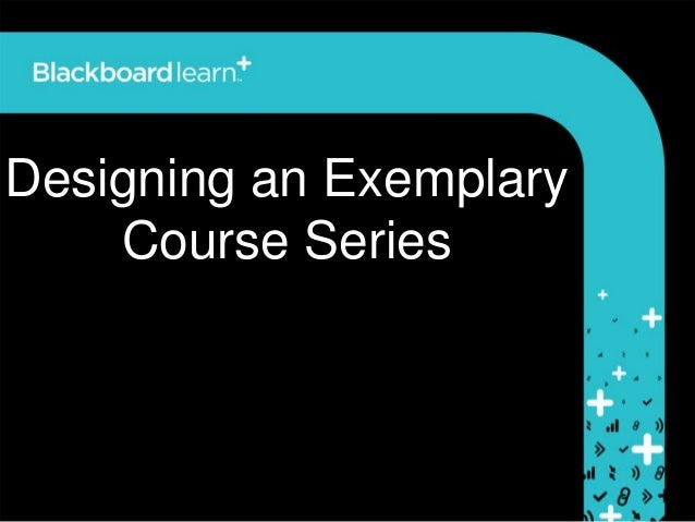 Designing an ExemplaryCourse Series