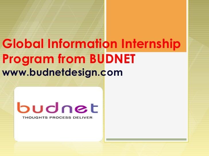 Global Information InternshipProgram from BUDNETwww.budnetdesign.com