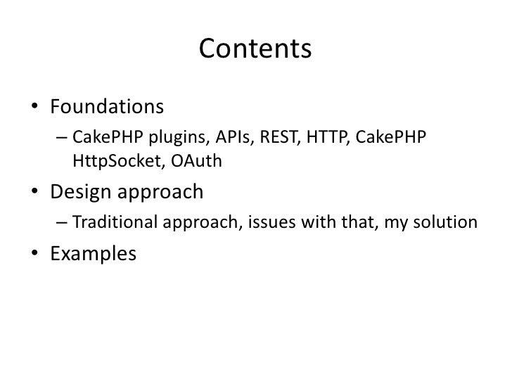Designing CakePHP plugins for consuming APIs Slide 2