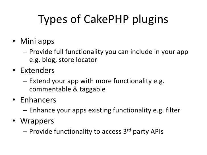 Designing CakePHP plugins for consuming APIs Slide 3