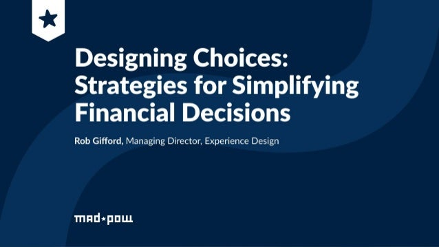Designing Choices: Strategies for Simplifying Financial Decisions