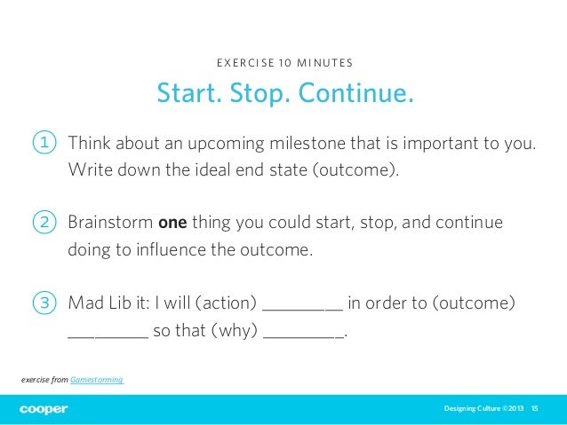 start stop continue template - designing culture workshop