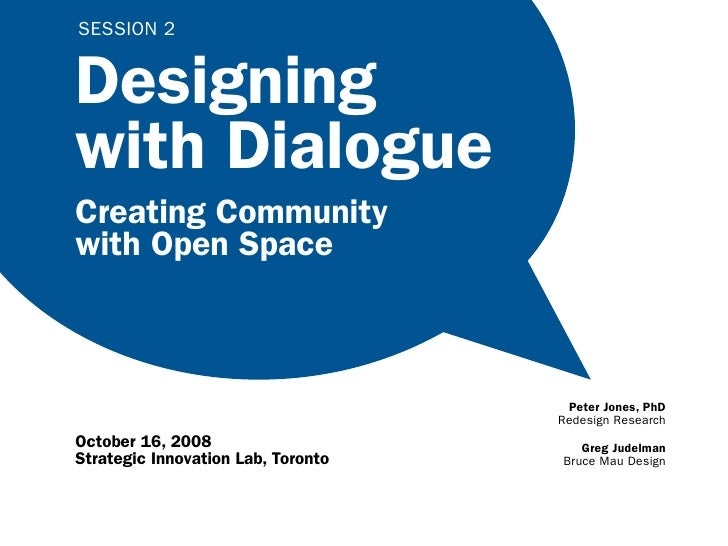 Designing with Dialogue 2: Open Space