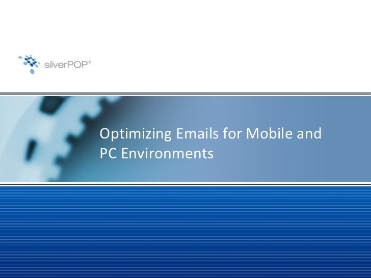 Optimizing Emails for Mobile and PC Environments