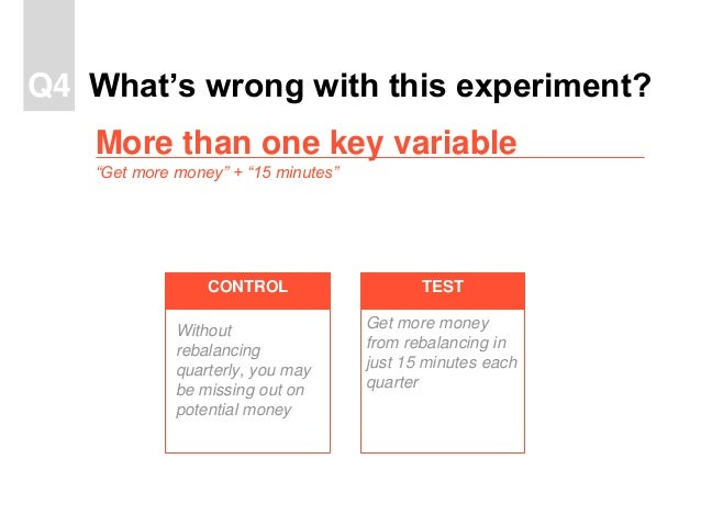 TESTCONTROL What's wrong with this experiment?Q4 Without rebalancing quarterly, you may be missing out on potential money ...