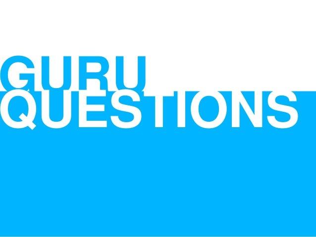GURU QUESTIONS