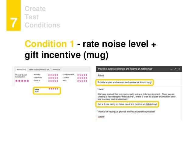 Create Test Conditions7 Noise level Condition 1 - rate noise level + gift incentive (mug)