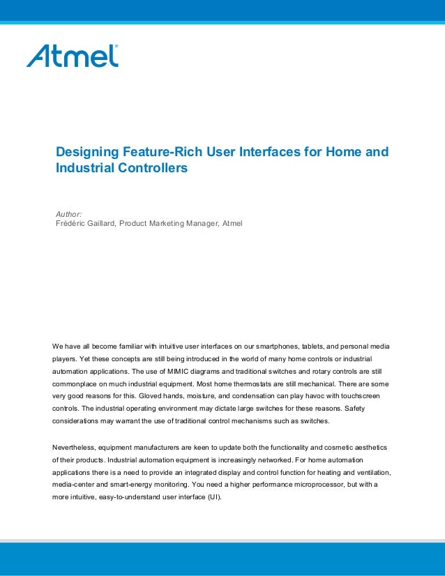 Designing Feature-Rich User Interfaces for Home and Industrial Controllers Author: Frédéric Gaillard, Product Marketing Ma...