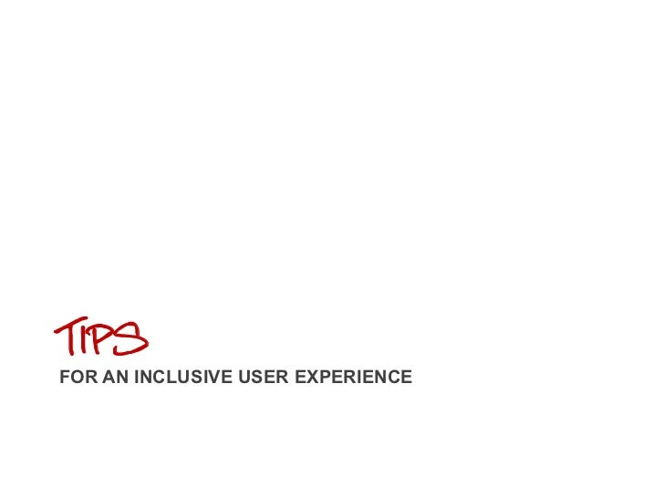 Tips For an inclusive user experience<br />