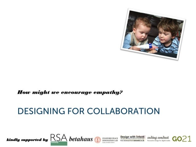 Designing for Collaboration