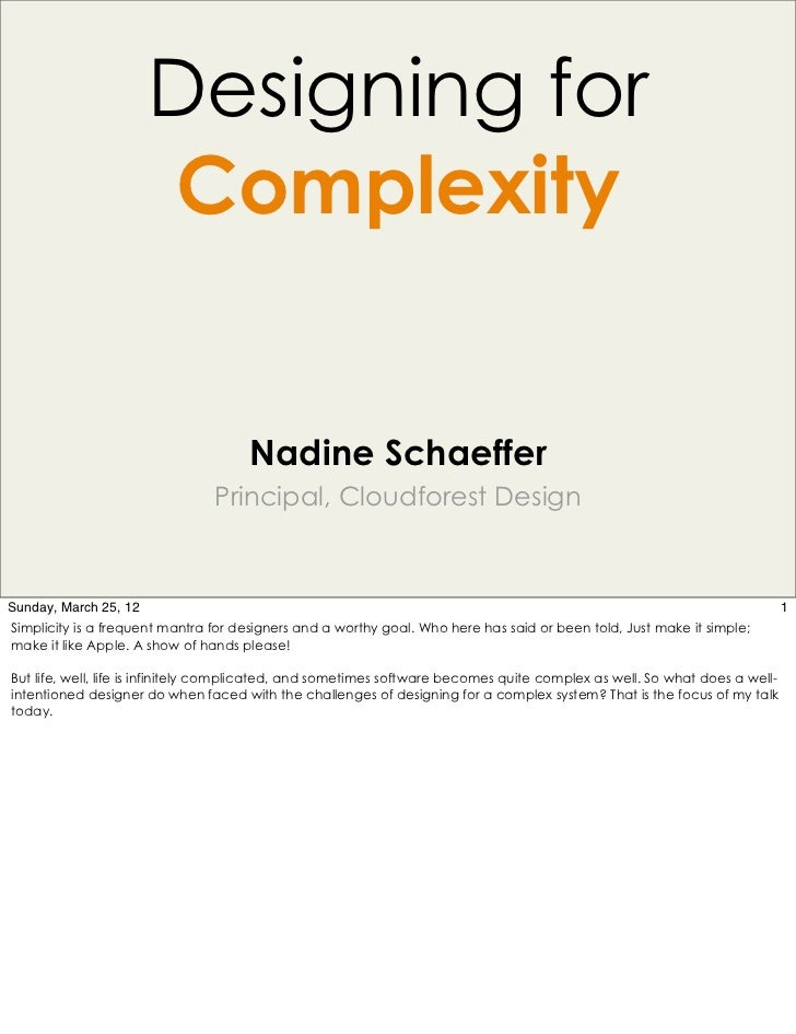 Designing for                       Complexity                                     Nadine Schaeffer                       ...