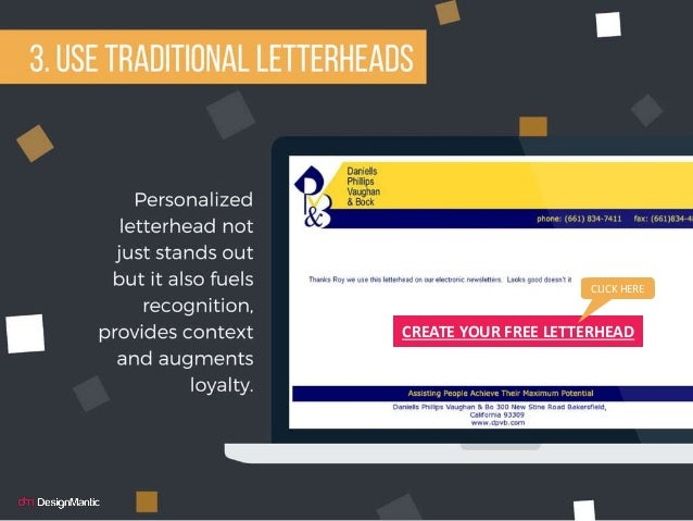 Use traditional letterhead CREATE YOUR FREE LETTERHEAD CLICK HERE