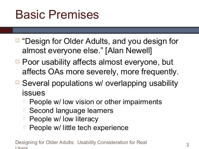 Designing for Older Adults:  Usability Considerations for Real Users Slide 3