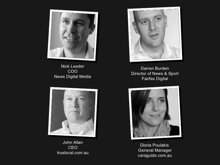 John Allan CEO truelocal.com.au Darren Burden Director of News & Sport Fairfax Digital Gloria Poulakis  General Manager ca...
