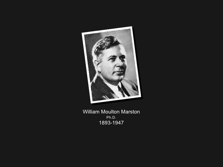 William Moulton Marston Ph.D. 1893-1947