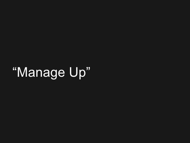 """"""" Manage Up"""""""