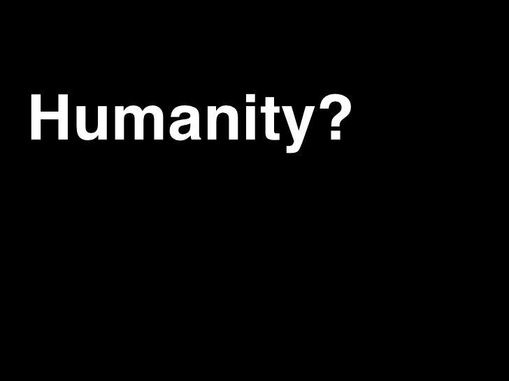 Designing Humanity into Your Products Slide 2