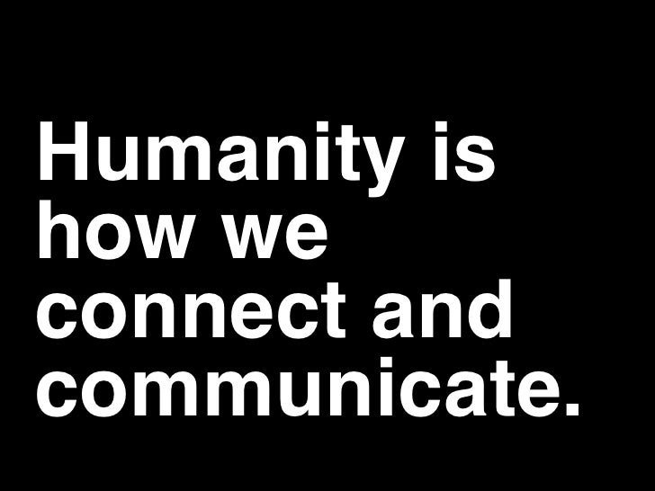 Designing Humanity into Your Products Slide 3