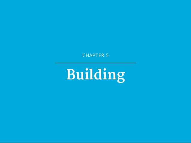 CHAPTER 5 Building