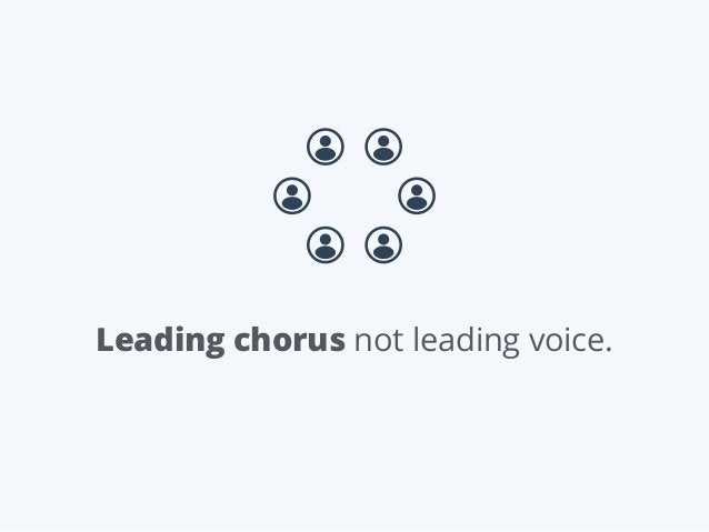 Leading chorus not leading voice.