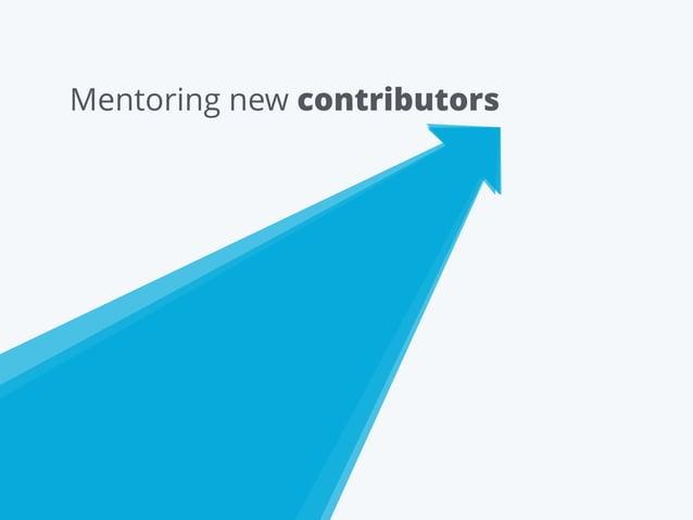 Mentoring new contributors