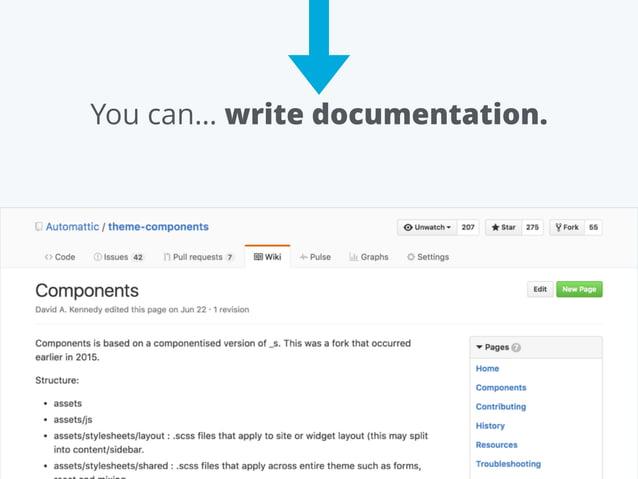 You can… write documentation.