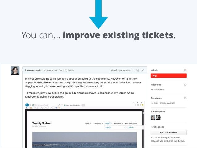 You can… improve existing tickets.