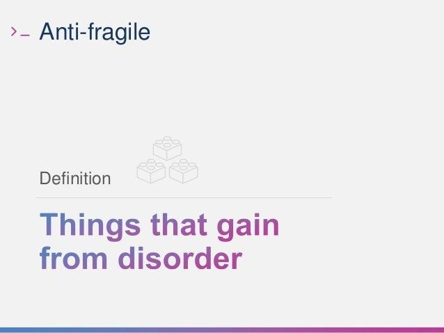 Anti Fragile Definition ...