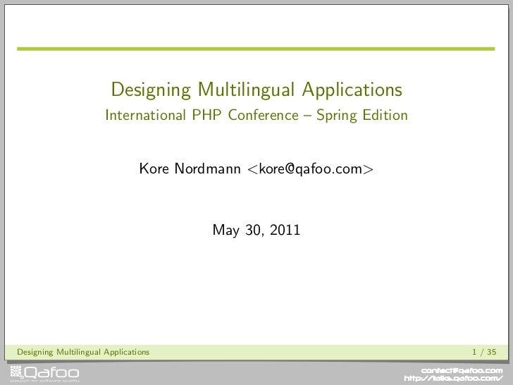 Designing Multilingual Applications                       International PHP Conference – Spring Edition                   ...