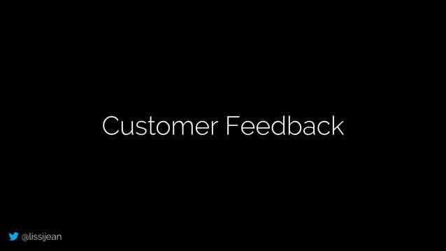 @lissijean Customer Feedback