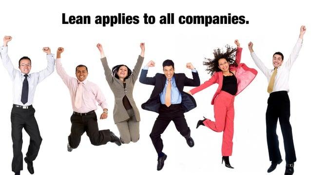 @lissijean Lean applies to all companies.