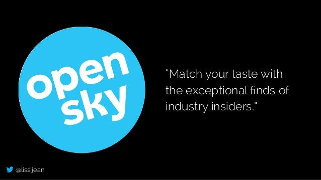 """@lissijean """"Match your taste with the exceptional finds of industry insiders."""""""