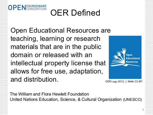 OER DefinedOpen Educational Resources areteaching, learning or researchmaterials that are in the publicdomain or released ...