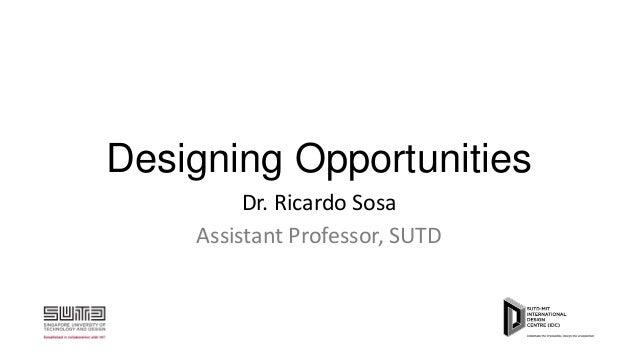 Designing opportunities