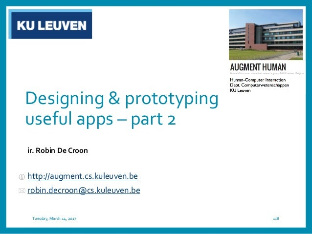 User-centered Rapid Prototyping Design Tuesday, March 14, 2017 120 EMPIRICAL evaluation in REALISTIC settings Implement De...
