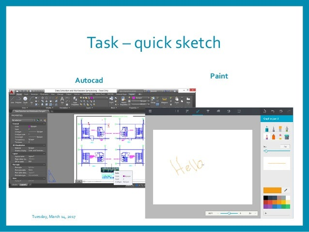 Task – quick sketch Autocad Paint Tuesday, March 14, 2017 16