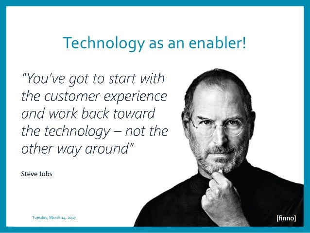 Technology as an enabler! Tuesday, March 14, 2017