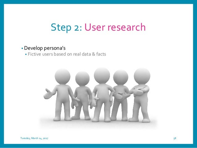 Tuesday, March 14, 2017 59http://www.usability.gov/how-to-and-tools/methods/personas.html