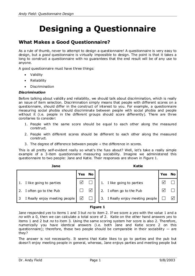 Andy Field: Questionnaire Design  Designing a Questionnaire What Makes a Good Questionnaire? As a rule of thumb, never to ...
