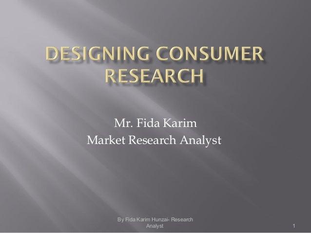 1 Mr. Fida Karim Market Research Analyst By Fida Karim Hunzai- Research Analyst