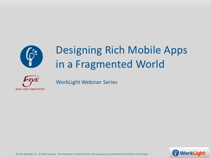 Designing Rich Mobile Apps                                         in a Fragmented World                                  ...