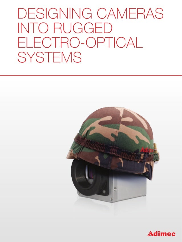 DESIGNING CAMERAS INTO RUGGED ELECTRO-OPTICAL SYSTEMS