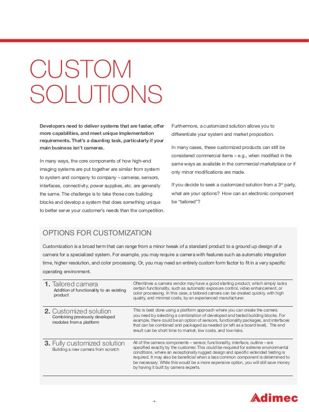 CUSTOM SOLUTIONS Developers need to deliver systems that are faster, offer  Furthermore, a customized solution allows you ...