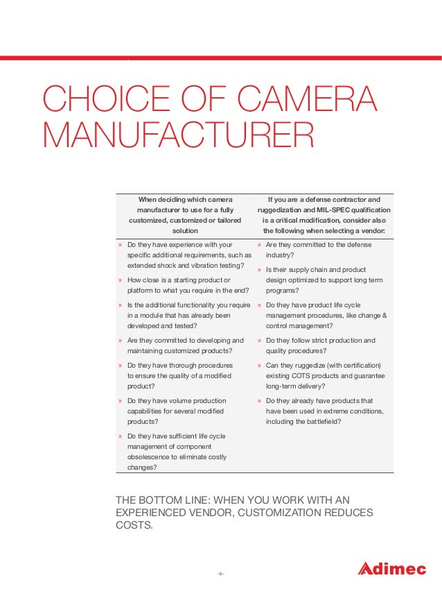 CHOICE OF CAMERA MANUFACTURER When deciding which camera  If you are a defense contractor and  manufacturer to use for a f...