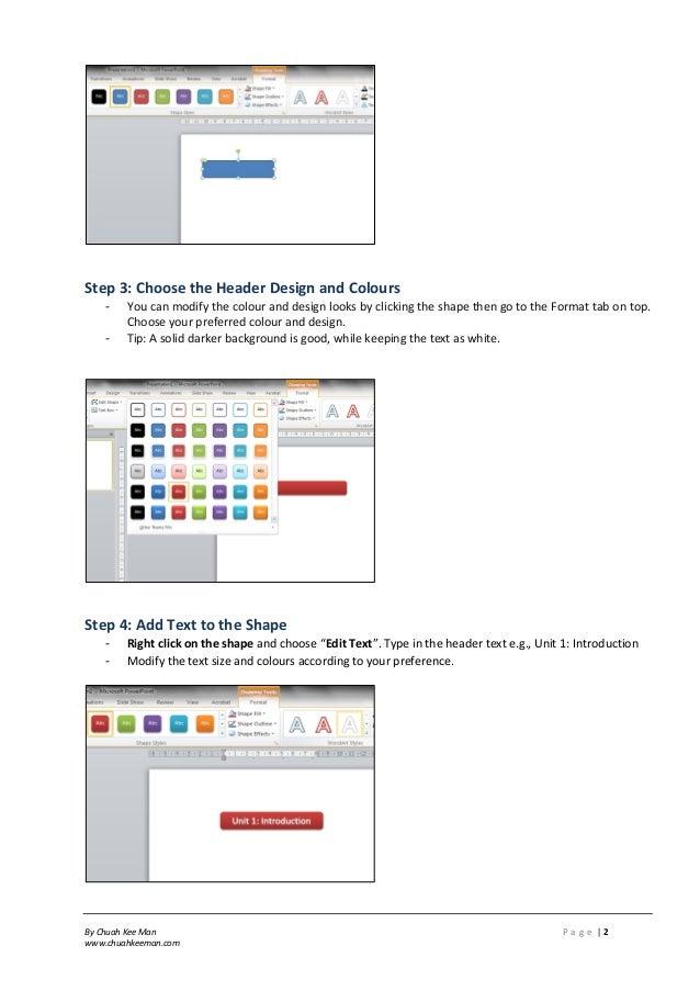 By Chuah Kee Man P a g e | 2 www.chuahkeeman.com Step 3: Choose the Header Design and Colours - You can modify the colour ...
