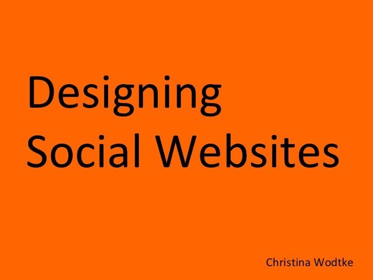 Designing  Social Websites  Christina Wodtke