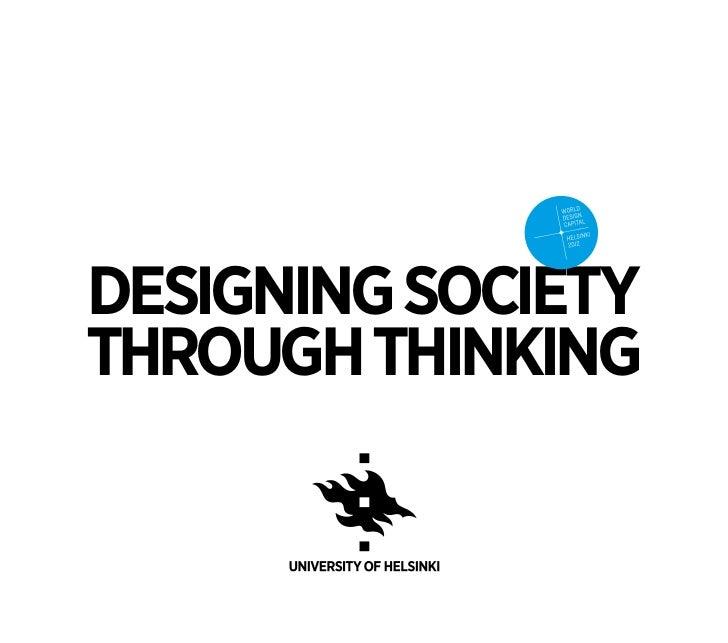 Designing societythrough thinking