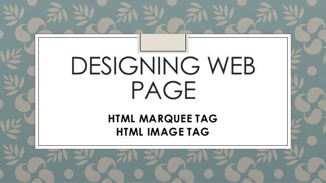 Designing web page marquee and img tag