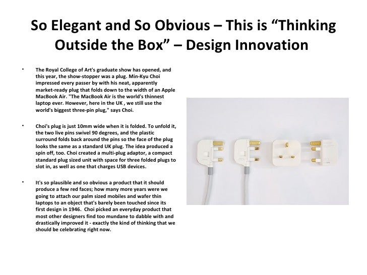 "So Elegant and So Obvious – This is ""Thinking Outside the Box"" – Design Innovation  <ul><li>The Royal College of Art's gra..."